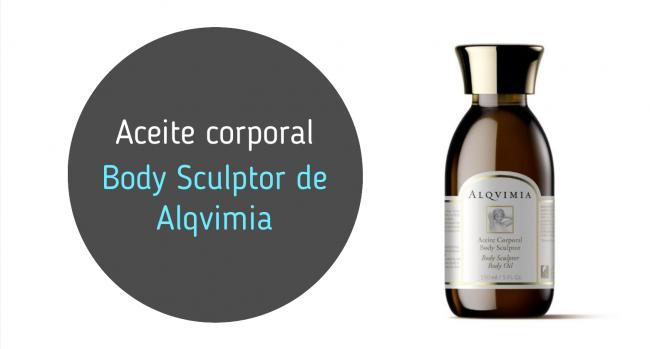 Aceite corporal Body Sculptor de Alquimia: mi opinión