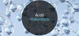 Ácido hialurónico: qué es y para qué sirve