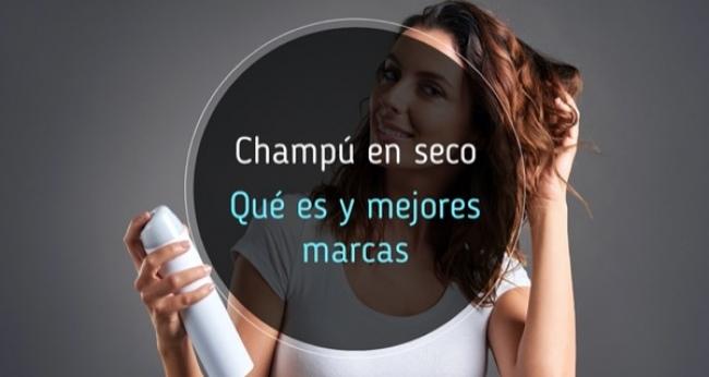 Champú en seco: qué es y cuáles son 5 las mejores marcas