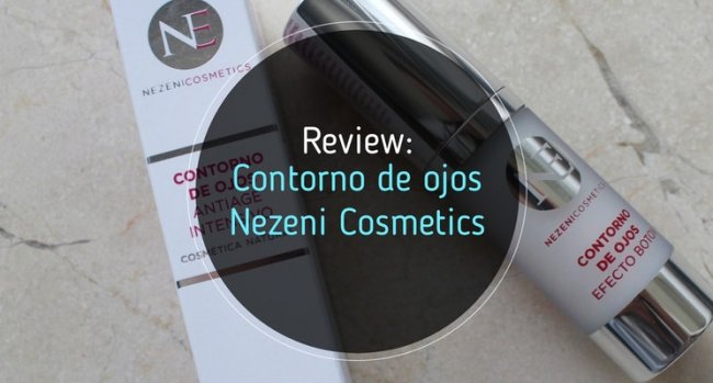 Contorno de ojos Nezeni Cosmetics: Mi opinión