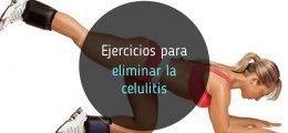 Ejercicios para eliminar la celulitis