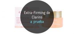 Extra-Firming de Clarins, a prueba
