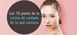 Los 10 pasos de la rutina de cuidado de la piel coreana