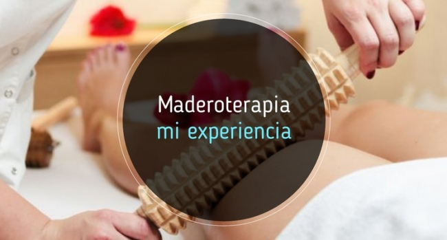 Maderoterapia, mi experiencia