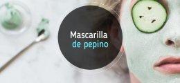 Mascarilla de pepino para la cara: propiedades y cómo se hace