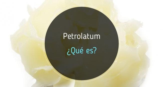 Petrolatum, ¿qué es?