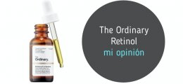 The Ordinary Retinol: Mi opinión